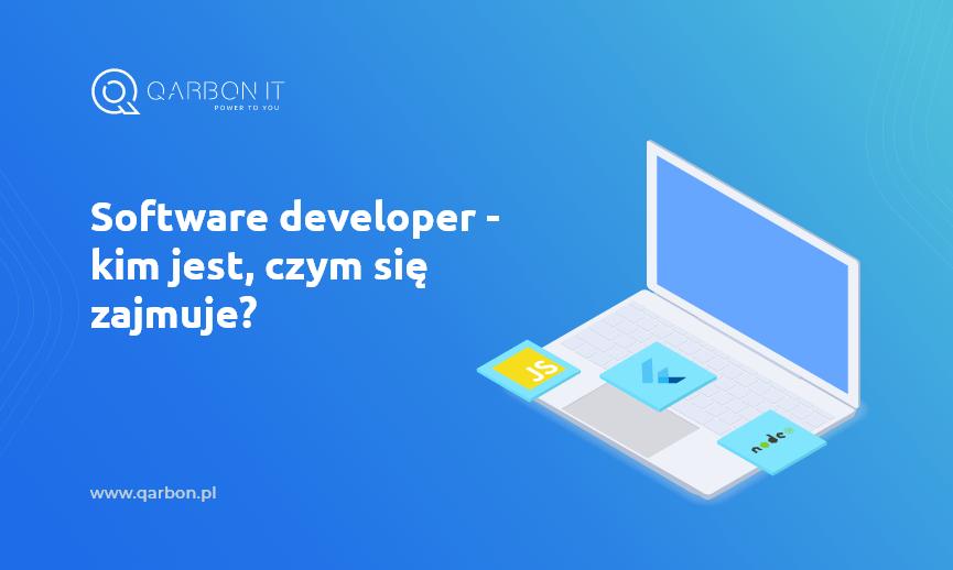 software developer, kim jest, czym się zajmuje