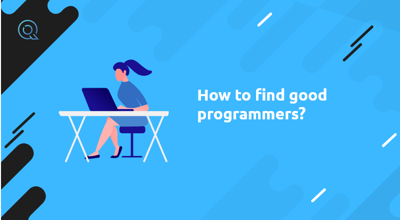How to find good programmers?
