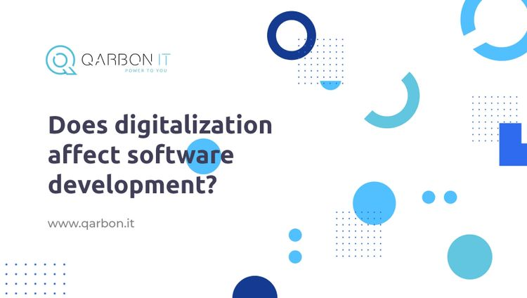 does digitalization affect software development?