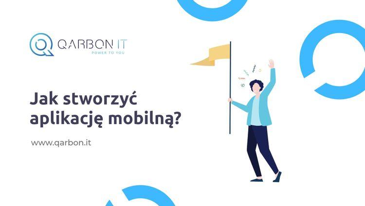 Jak stworzyć aplikację mobilną?