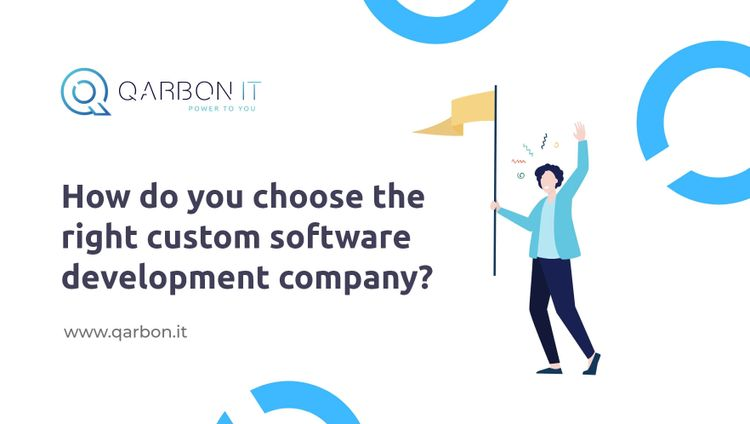 how to choose the right custom software development company