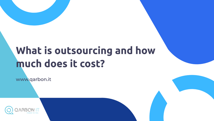 What is outsourcing and how much does it cost?