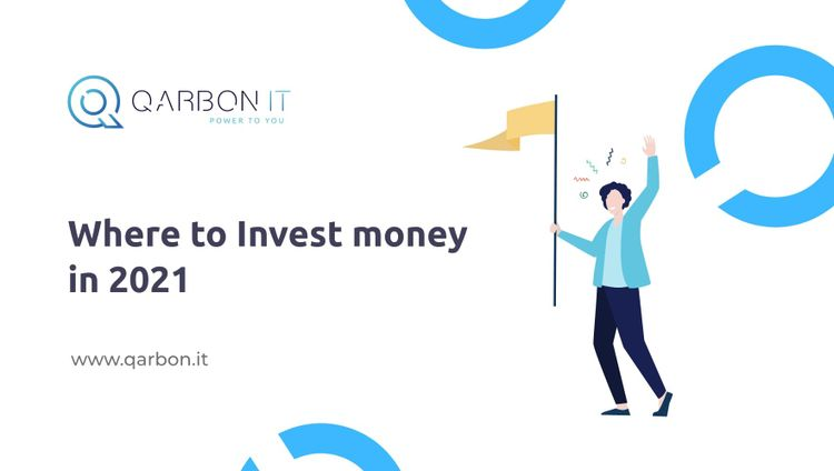 where to invest money in 2021