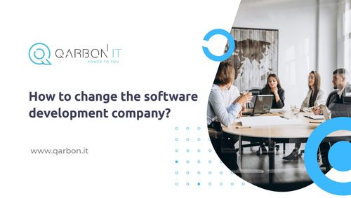 How to change the software development company?