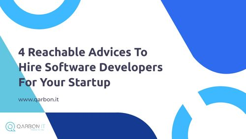 4 advices to hire developers for your startup